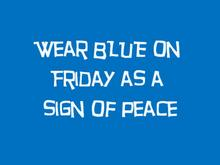 Don't forget to wear your blue!